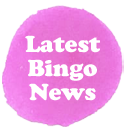 Latest Bingo News